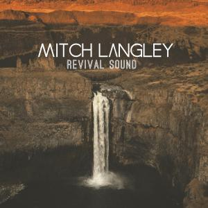 Revival Sound  by Mitch Langley Chords and Sheet Music