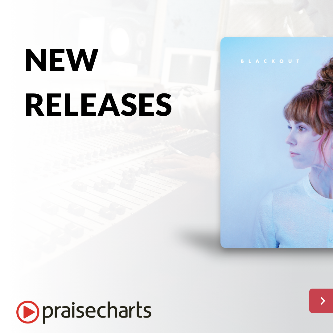 New Worship Songs | PraiseCharts