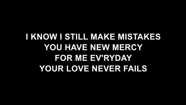 Your Love Never Fails Lyric Slides (Jesus Culture)