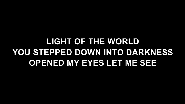 Here I Am To Worship Lyric Slides (Chris Tomlin / Passion)