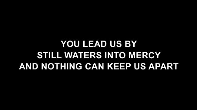Your Grace Is Enough Lyric Slides (Chris Tomlin)
