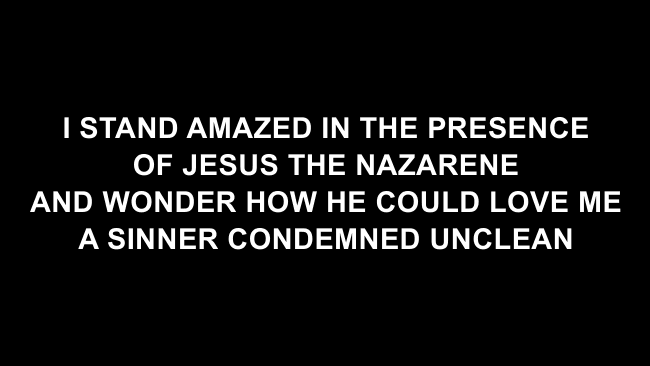 How Marvelous (I Stand Amazed) Lyric Slides (Chris Tomlin / Passion)