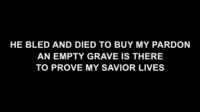 Because He Lives Lyric Slides (PraiseCharts Band / Arr. Dan Galbraith)