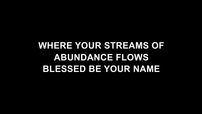 Blessed Be Your Name Lyric Slides (Matt Redman)