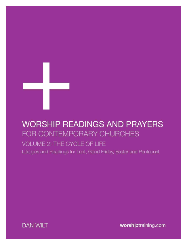 Worship Readings And Prayers For Contemporary Churches: The Cycle Of Life  eBook (Dan Wilt / WorshipTraining)