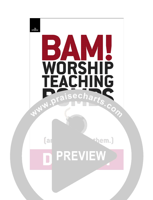Bam! Worship Teaching Bombs (And How To Use Them) eBook (Dan Wilt / WorshipTraining)