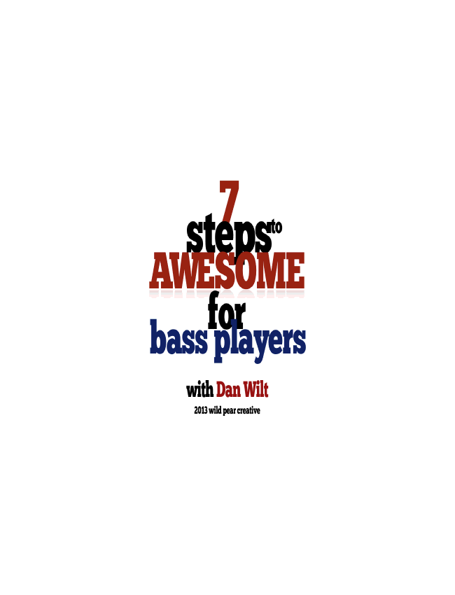 7 Steps To Awesome For Bass Players eBook (Dan Wilt / WorshipTraining)