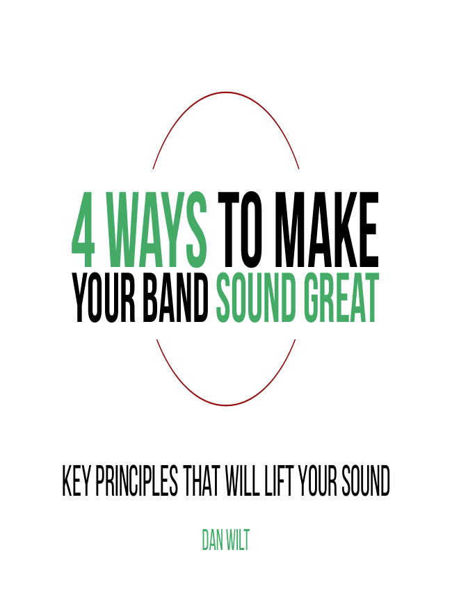 4 Ways To Make Your Band Sound Great eBook (Dan Wilt / WorshipTraining)