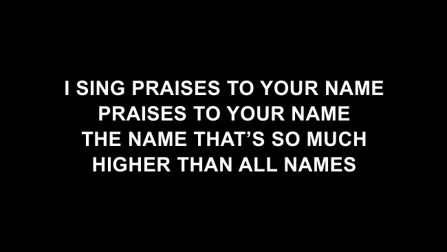 Praises (Be Lifted Up) Lyric Slides (Bethel Music / Josh Baldwin)