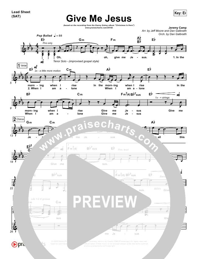 Give Me Jesus Lead Sheet Pianovocal Danny Gokey Praisecharts