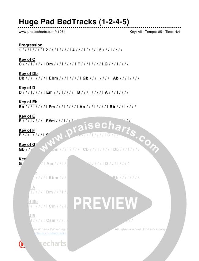 Huge Pad Bed Tracks (1-2-4-5) Chords & Lyrics (PraiseCharts)