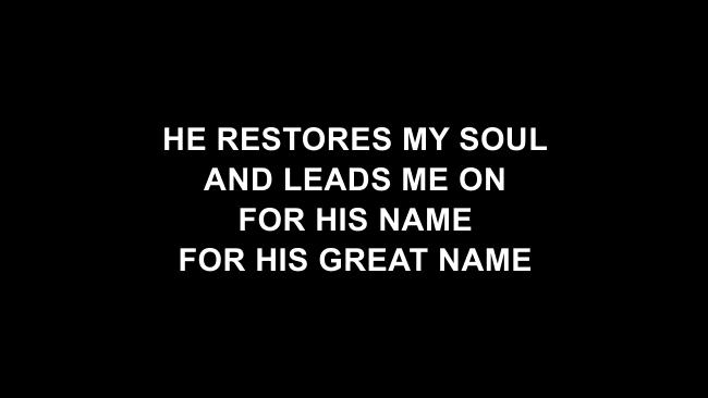 Psalm 23 (Surely Goodness) Lyric Slides (Shane & Shane / The Worship Initiative)