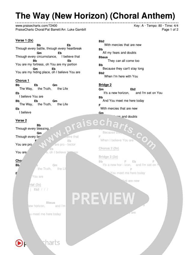 The Way (New Horizon) (Choral) Chords & Lyrics (PraiseCharts Choral / Pat Barrett / Arr. Luke Gambill)